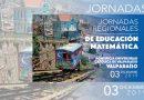 Jornadas Regionales de Educación Matemática – Valparaíso