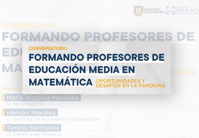 Invitación al Conversatorio «Formando profesores de educación media en Matemática»