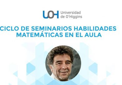 Ciclo de Seminarios Habilidades Matemáticas en el Aula – Miércoles 25 noviembre 2020
