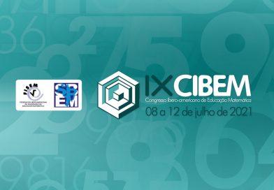 CIBEM 2021 – IX Congreso Iberoamericano de Educación Matemática