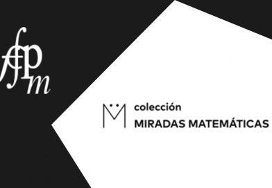 Ciclo conferencias colección «Miradas matemáticas»