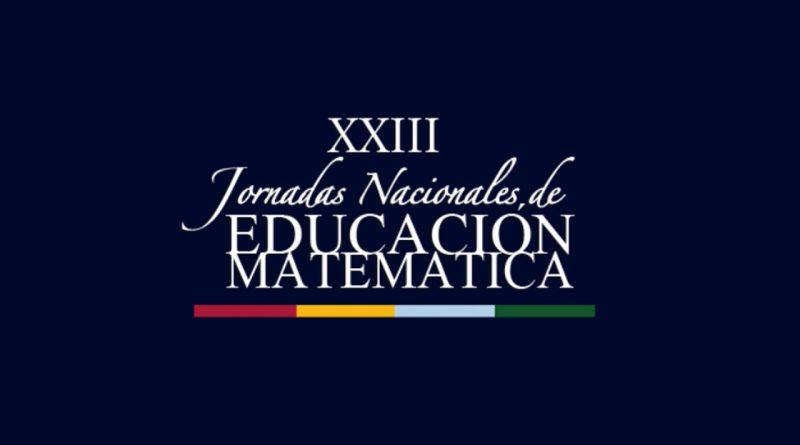 XXIII Jornadas Nacionales de Educación Matemática (JNEM) – 3er Anuncio