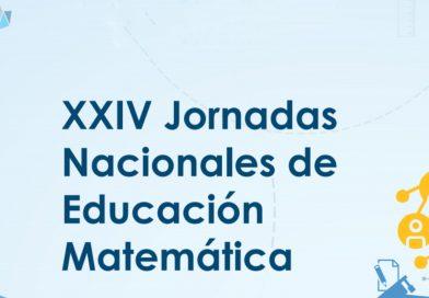 1er Anuncio – XXIV Jornadas Nacionales de Educación Matemática